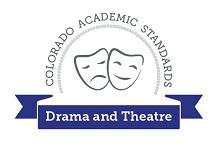 Colorado Academic Standards Drama and Theatre Arts Graphic (small)