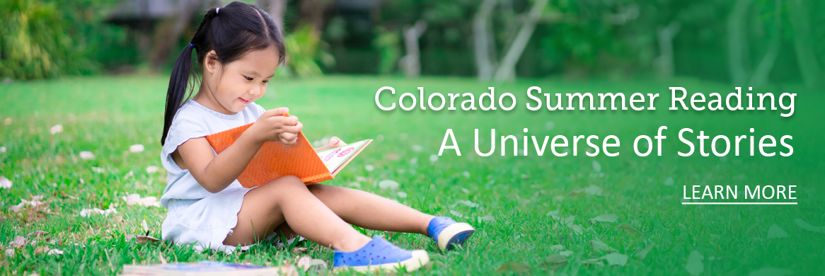 Colorado Summer Reading: A Universe of Stories. Learn more.