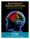 Brain Injury in Children and Youth - A Manual for Educators Cover