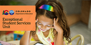 Colorado Department of Education Exceptional Student Services Unit