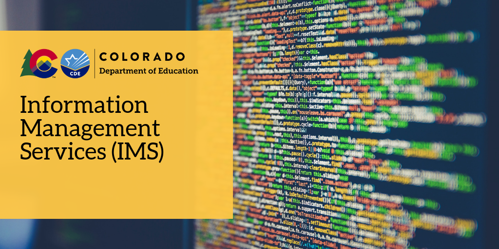 Colorado Department of Education Information Management Services