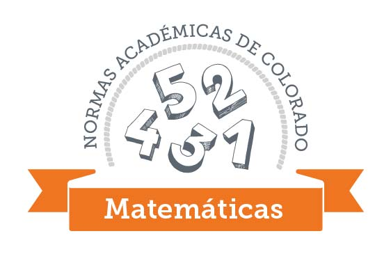 Colorado Academic Standards Mathematics Graphic Spanish